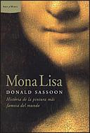 MONA LISA: HISTORIA DE LA PINTURA MÁS FAMOSA DEL MUNDO