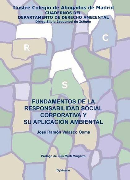 FUNDAMENTOS DE LA RESPONSABILIDAD SOCIAL CORPORATIVA Y SU APLICACIÓN AMBIENTAL