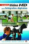 GUÍA COMPLETA DEL VÍDEO HD PARA FOTÓGRAFOS DIGITALES
