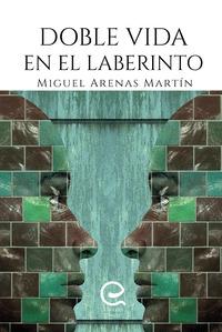 DOBLE VIDA EN EL LABERINTO