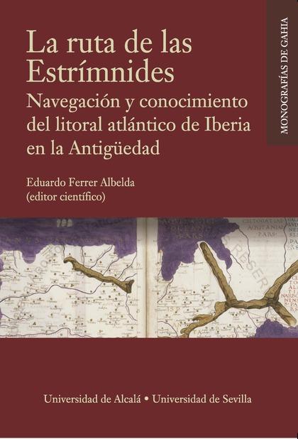 LA RUTA DE LAS ESTRÍMNIDES. NAVEGACIÓN Y CONOCIMIENTO DEL LITORAL ATLÁNTICO DE I.
