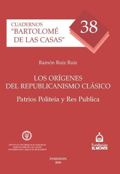 Los orígenes del Republicanismo clásico