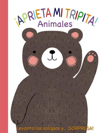 ¡APRIETA MI TRIPITA! ANIMALES