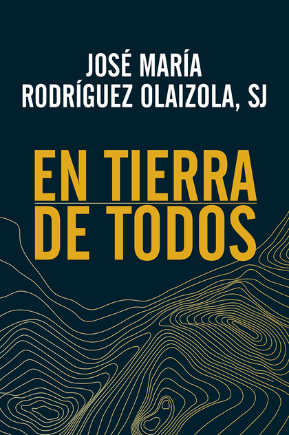 EN TIERRA DE TODOS