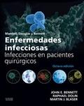 MANDELL, DOUGLAS Y BENNETT. ENFERMEDADES INFECCIOSAS. INFECCIONES EN PACIENTES Q.