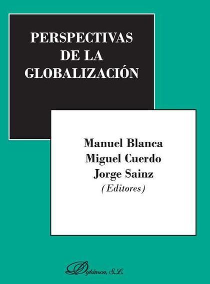 PERSPECTIVAS DE LA GLOBALIZACIÓN