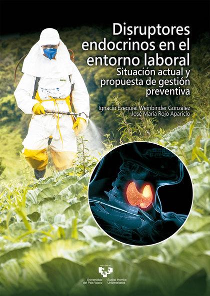 DISRUPTORES ENDOCRINOS EN EL ENTORNO LABORAL.