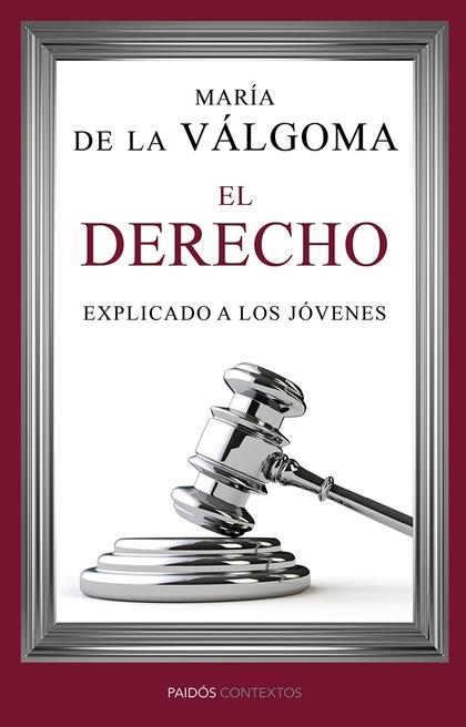 EL DERECHO EXPLICADO A LOS JÓVENES.