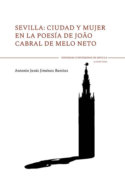SEVILLA: CIUDAD Y MUJER EN LA POESÍA DE JOAO CABRAL DE MELO NETO