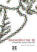 EDUCACIÓN E PAZ III. LITERATURA E PAZ