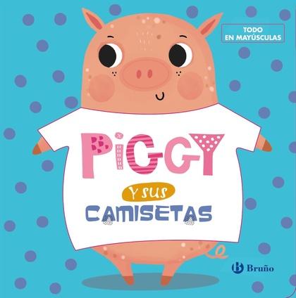 PIGGY Y SUS CAMISETAS.