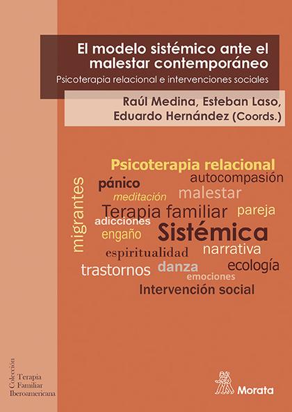 EL MODELO SISTÉMICO ANTE EL MALESTAR CONTEMPORÁNEO. PSICOTERAPIA RELACIONAL EN I