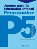 JUEGOS PARA LA EDUCACIÓN INFANTIL P5