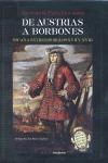 DE AUSTRIAS A BORBONES : ESPAÑA ENTRE LOS SIGLOS XVII Y XVIII