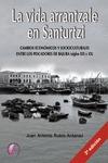 LA VIDA ARRANTZALE EN SANTURTZI : CAMBIOS ECONÓMICOS Y SOCIOCULTURALES ENTRE LOS PESCADORES DE