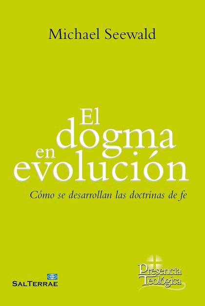 DOGMA EN EVOLUCION, EL