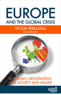 EUROPE AND THE GLOBAL CRISIS. ECONOMY, GEOSTRATEGY, CIVIL SOCIETY AND VALUES