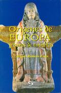ORÍGENES DE EUROPA Y COROS DE TINIEBLAS