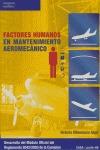 FACTORES HUMANOS EN MANTENIMIENTO AEROMECÁNICO: DESARROLLO DEL MÓDULO OFICIAL DEL REGLAMENTO 20