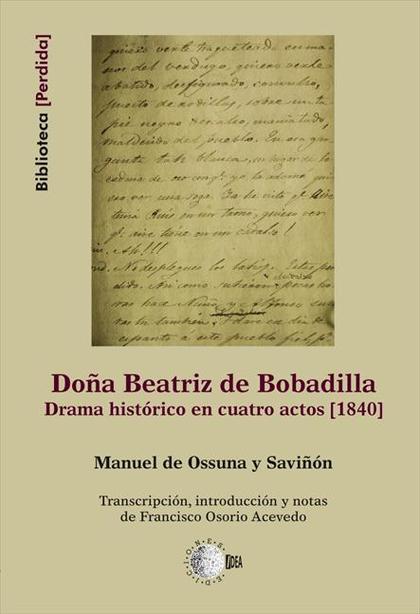 DOÑA BEATRIZ DE BOBADILLA : DRAMA HISTÓRICO EN CUATRO ACTOS (1840)