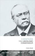 ANTONIO CÁNOVAS Y EL LIBERALISMO CONSERVADOR