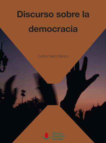 DISCURSO SOBRE LA DEMOCRACIA