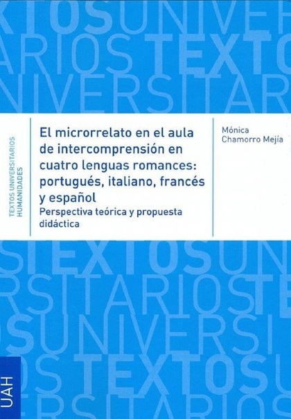EL MICRORRELATO EN EL AULA DE INTERCOMPRESIÓN EN CUATRO LENGUAS ROMANCES: PORTUG