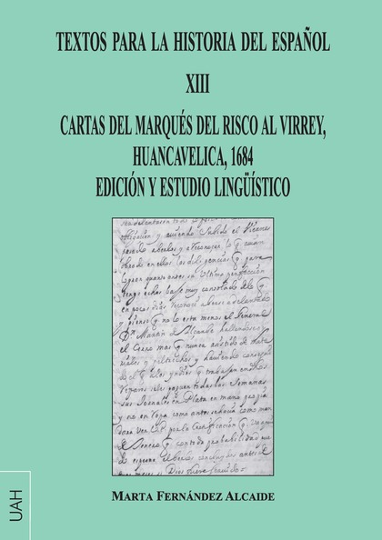 TEXTOS PARA LA HISTORIA DEL ESPAÑOL XIII                                        CARTAS DEL MARQ