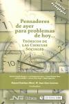 PENSADORES DE AYER PARA PROBLEMAS DE HOY : TEÓRICOS DE LAS CIENCIAS SOCIALES