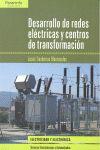 DESARROLLO DE REDES ELÉCTRICAS Y CENTROS DE TRANSFORMACIÓN.