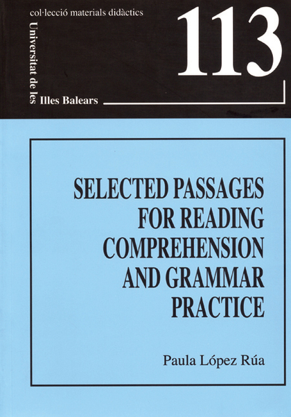 SELECTED PASSAGES FOR READING COMPREHENSION AND GRAMMAR PRACTICE