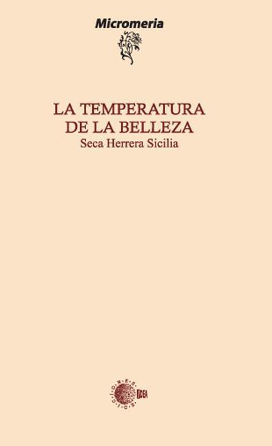 LA TEMPERATURA DE LA BELLEZA