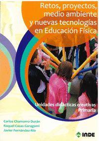 RETOS PROYECTOS MEDIO AMBIENTE Y NUEVA TECNOLOGIA EDUCACION