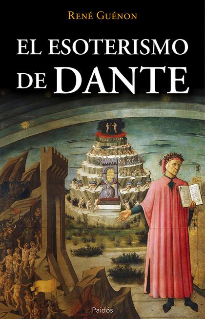 EL ESOTERISMO DE DANTE.