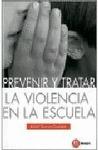PREVENIR Y TRATAR LA VIOLENCIA EN LA ESCUELA