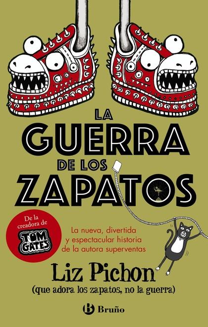 LA GUERRA DE LOS ZAPATOS.