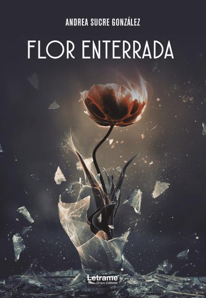 FLOR ENTERRADA