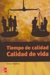 TIEMPO DE CALIDAD. CALIDAD DE VIDA