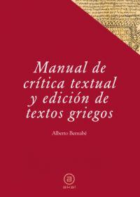 MANUAL DE CRÍTICA TEXTUAL Y EDICIÓN DE TEXTOS GRIEGOS.