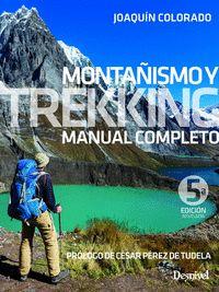 MONTAÑISMO Y TREKKING MANUAL COMPLETO
