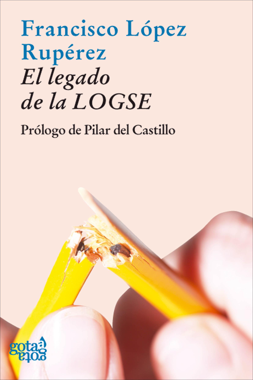 EL LEGADO DE LA LOGSE