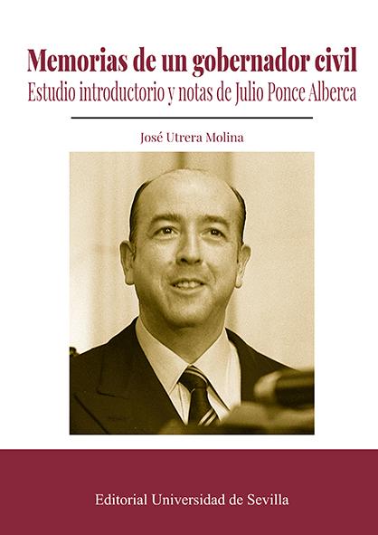 MEMORIAS DE UN GOBERNADOR CIVIL                                                 ESTUDIO INTRODU