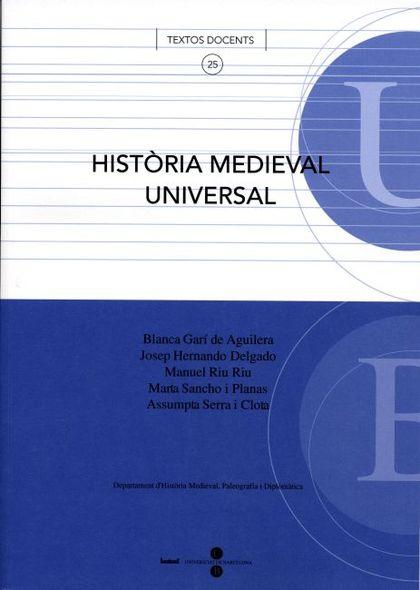 HISTÒRIA MEDIEVAL UNIVERSAL