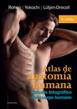 ATLAS DE ANATOMÍA HUMANA (8ª ED.). ESTUDIO FOTOGRÁFICO DEL CUERPO HUMANO