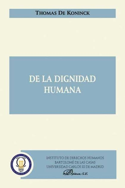De la Dignidad Humana