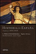ÉPOCA CONTEMPORÁNEA: ESPAÑA 1808-2004