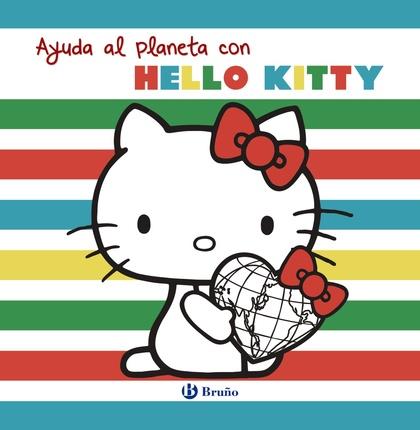 AYUDA AL PLANETA CON HELLO KITTY.