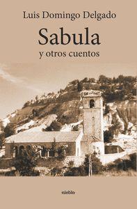 SABULA Y OTROS CUENTOS