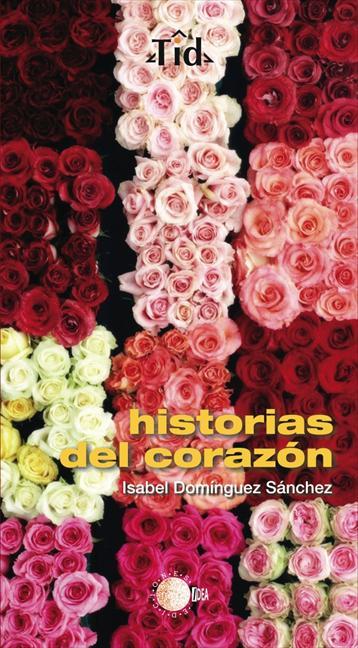 HISTORIAS DEL CORAZÓN