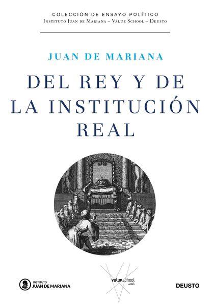 DEL REY Y DE LA INSTITUCION REAL.